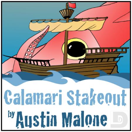 CalamariStakeout